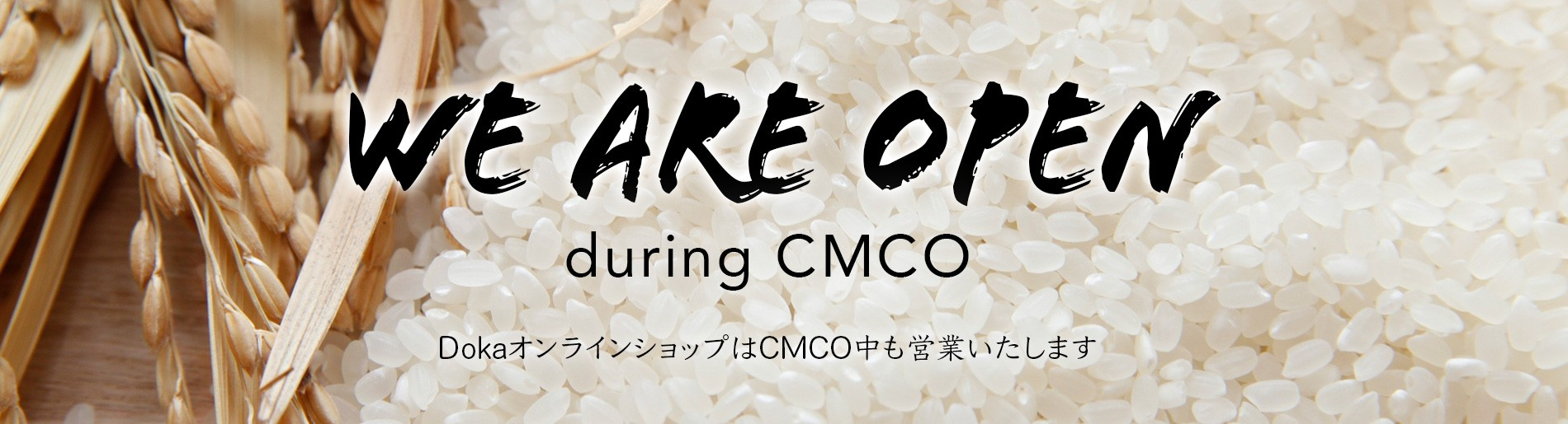 We are open during CMCO